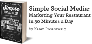 Simple Social Media: Marketing Your Restaurant in 30 Minnutes a Day